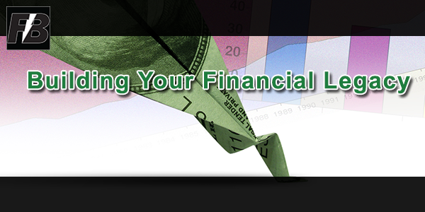 Building Your Financial Legacy
